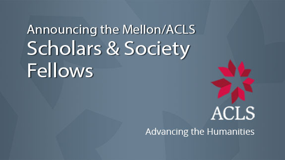 ACLS Names First-ever Mellon/ACLS Scholars & Society Fellows
