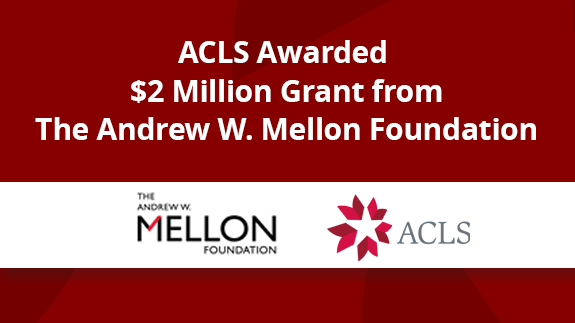 ACLS Awarded Mellon Grant Advancing Equity