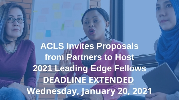 ACLS Invites Proposals from Partners to Host 2021 Leading Edge Fellows