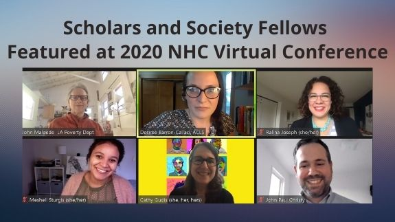 Scholars and Society Fellows Featured at 2020 NHC