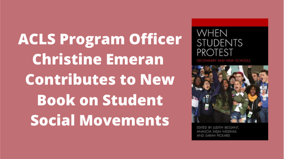 ACLS Program Officer Christine Emeran Contributes to New Book on Student Social Movements