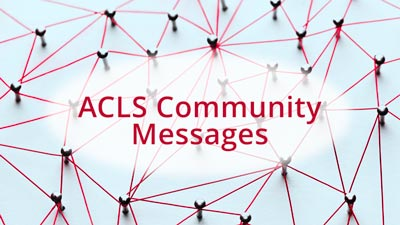 ACLS Community Messages