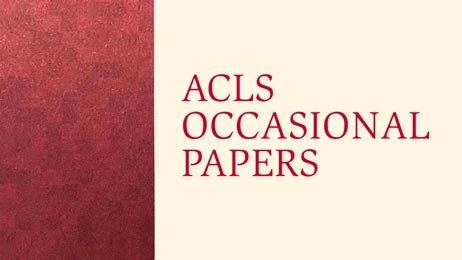 ACLS Occasional Papers