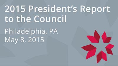 2015 President's Report to the Council