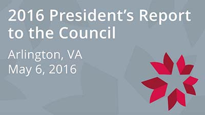 2016 President's Report to the Council