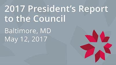 2017 President's Report to the Council