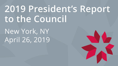 2019 President's Report to the Council
