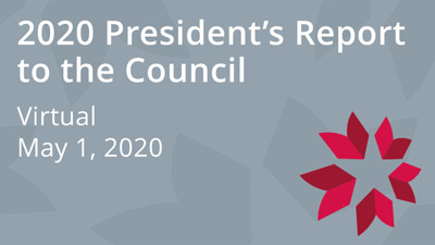 2020 President's Report to the Council